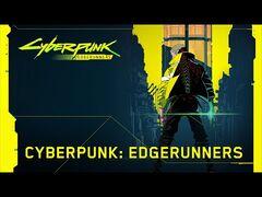 Cyberpunk_2077_–_CYBERPUNK-_EDGERUNNERS_announcement_video