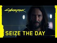 Cyberpunk 2077 — Seize the Day