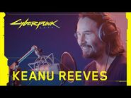 Cyberpunk 2077 — Behind the Scenes- Keanu Reeves