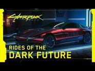 Cyberpunk 2077 — Rides of the Dark Future