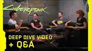 Cyberpunk 2077 – Deep Dive Video Q&A panel with developers