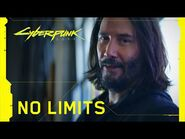 Cyberpunk 2077 — No Limits