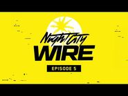 Cyberpunk 2077 — Night City Wire- Episode 5