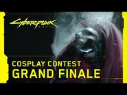 Cyberpunk 2077 — Cosplay Contest Grand Finale
