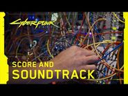 Cyberpunk 2077 — Behind the Scenes- Score and Soundtrack