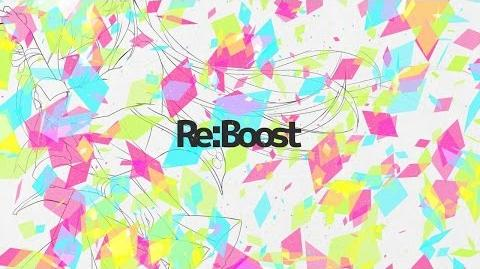 Re_Boost_feat._Chia【Original_PV】