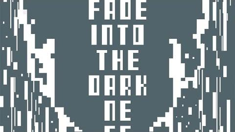 Fade Into The Darkness