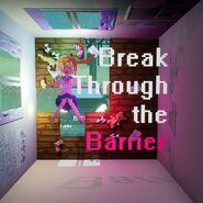 Break through the barrier