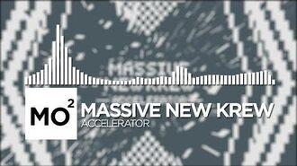 Massive_New_Krew_-_Accelerator
