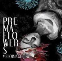 Premaflowers(unreleased)
