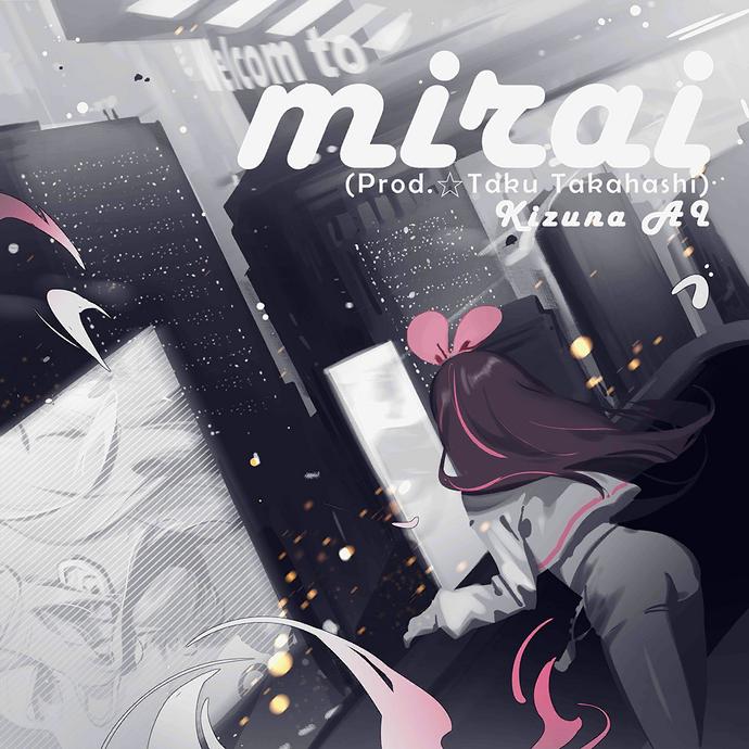 Mirai (Prod. ☆Taku Takahashi).png