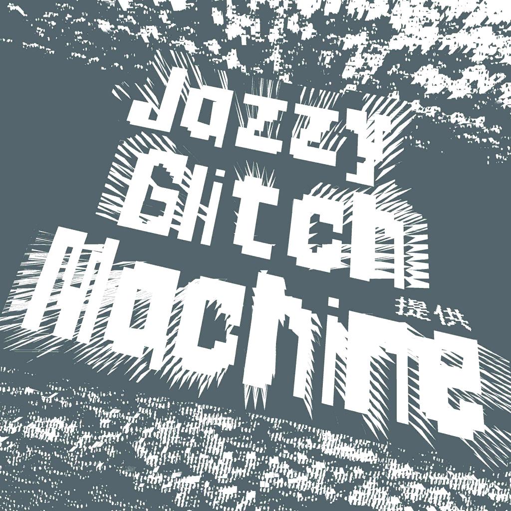 Jazzy Glitch Machine.png