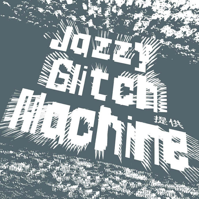 Jazzy Glitch Machine.png