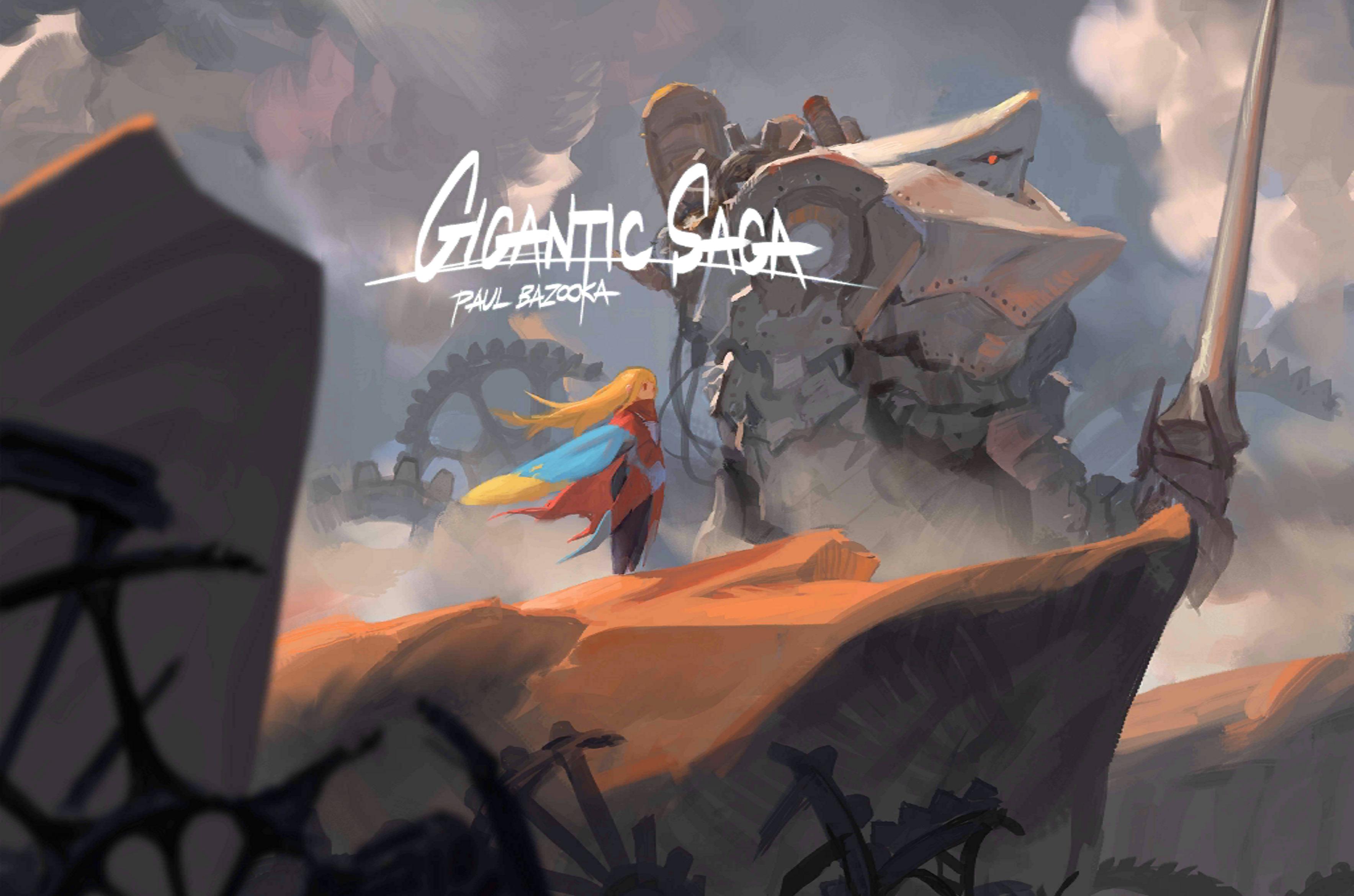 Gigantic Saga