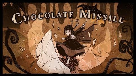 Chocolate Missile
