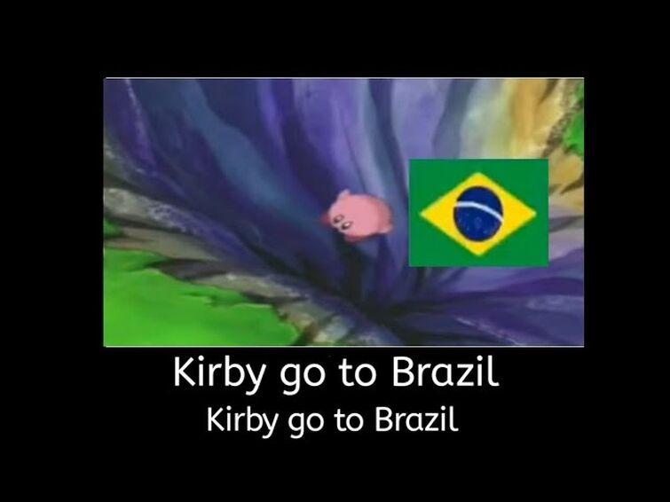 Kirby go to Brazil
