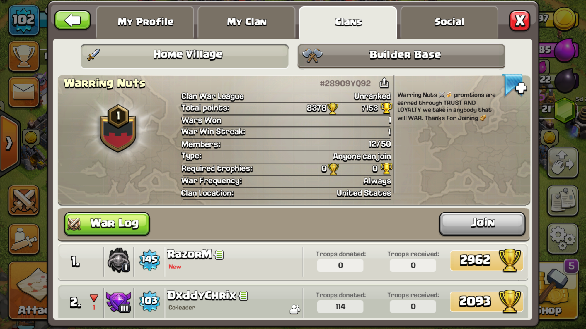 If anyone wants join your welcomed, just trying to start my own mini war clan.
