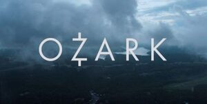 Ozark TV Series