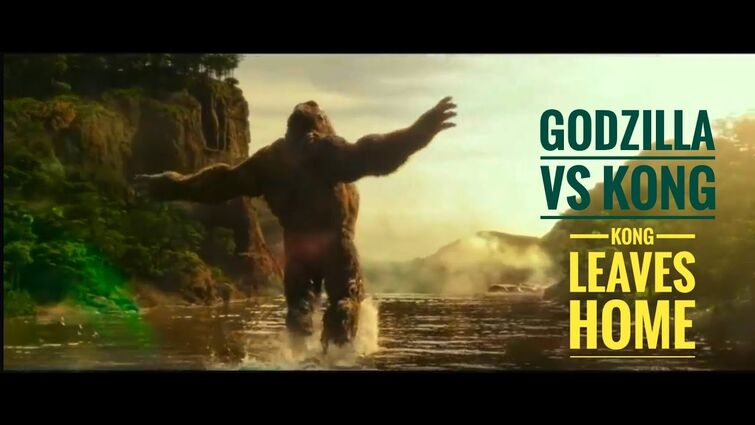 GODZILLA VS KONG - KONG LEAVES HOME (NEW CLIP)