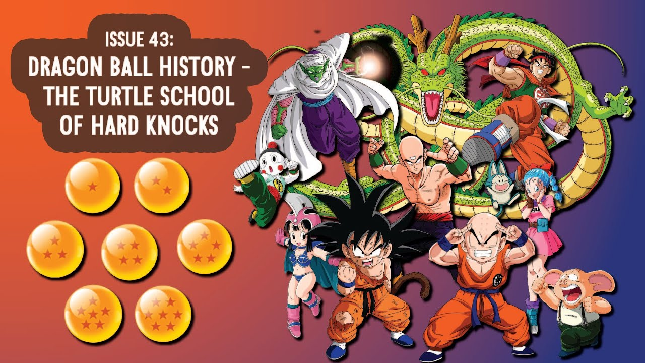 Issue 43: Dragon Ball History - The Turtle School of Hard Knocks
