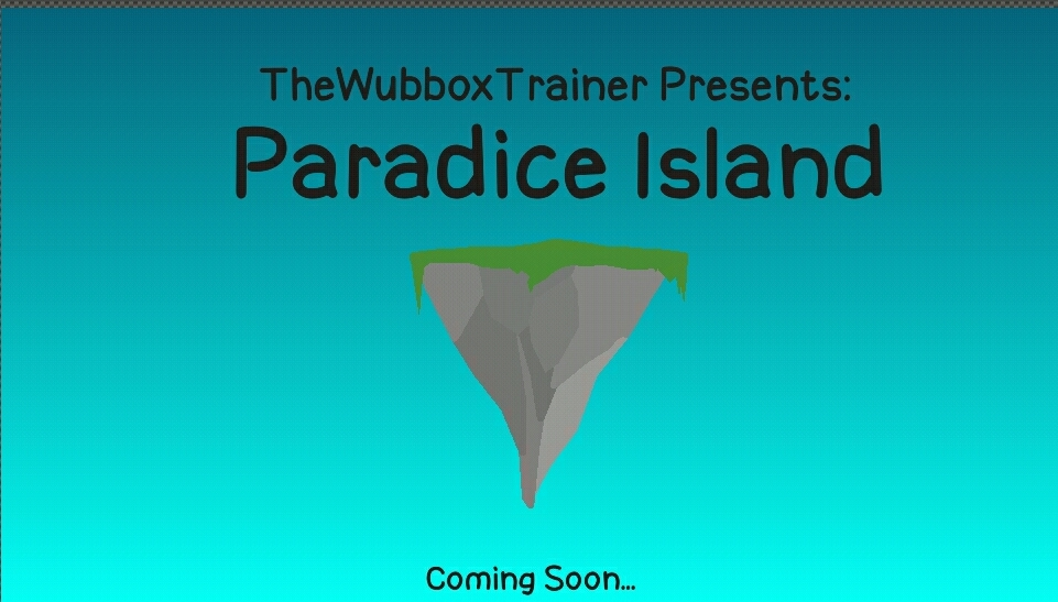 My fanmade island: Paradice Island     Get hyped, the first fanmade monster is being released later!