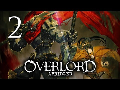 Overlord Abridged - Episode 2 (Numbskulls)