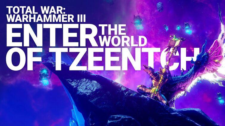 Enter the World of Tzeentch | Total War: WARHAMMER III