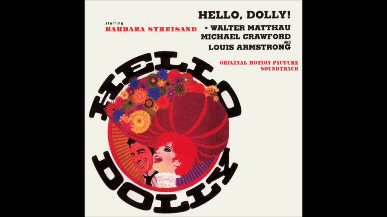 Hello, Dolly ! (Soundtrack) - Put On Your Sunday Clothes
