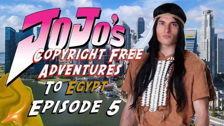 """JoJo's Copyright Free Adventures To Egypt - episode 5 """"Devil Doll & Yellow Goo"""""""