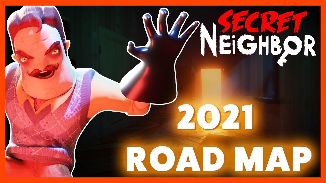 Secret Neighbor 2021 Roadmap