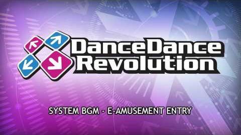 DanceDanceRevolution_2013_AC_BGM_-_eAmusement_Entry