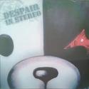 DESPAIR IN STEREO