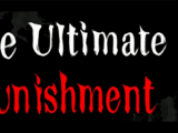 The Ultimate Punishment