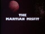 The Martian Misfit