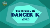 The Return of Danger K Title screen.PNG