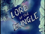 Lord of the Bungle