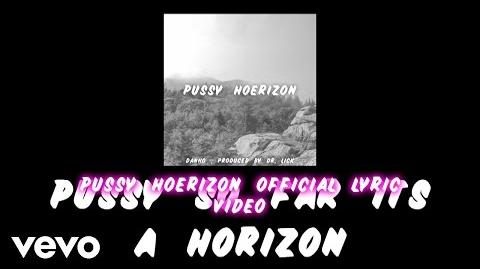 Danho - Pussy Hoerizon (Official Lyric Video)