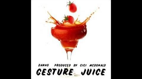 Danho - Gesture Juice (Audio)