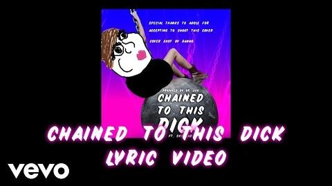 Danho - Chained To This Dick ft