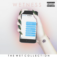 WETNESS (The Wet Collection)