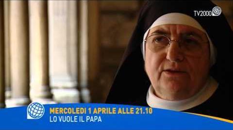 """""""Lo vuole il Papa"""" mercoledì 1 aprile 2015 alle 21.10 su Tv2000 (Canale 28)"""