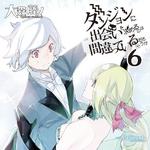 DanMachi Light Novel Volume 6 Cover.png