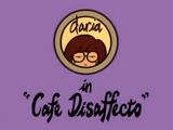 Cafe Disaffecto