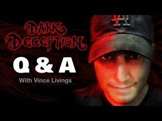 Dark_Deception_Q&A_Live_with_Vince_Livings-_Episode_11