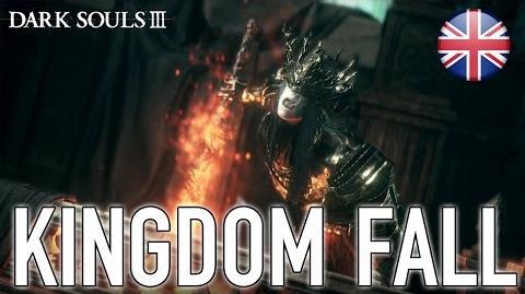 Dark Souls III - PC PS4 XB1 - Kingdom Fall (Accolade Trailer) (English)