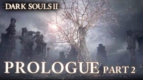 Dark Souls II - PS3 X360 PC - Prologue Part 2 (Launch Trailer)