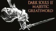 Dark Souls 2 Majestic Greatsword Tutorial (dual wielding w power stance)