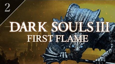 Dark Souls III First Flame (2) - High Wall of Lothric & Vordt