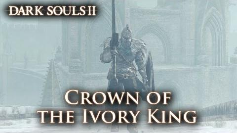 Dark Souls II - PS3 X360 PC - Crown of the Ivory King (Trailer)