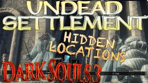 Dark Souls 3 Undead Settlement - Secret Chest Location